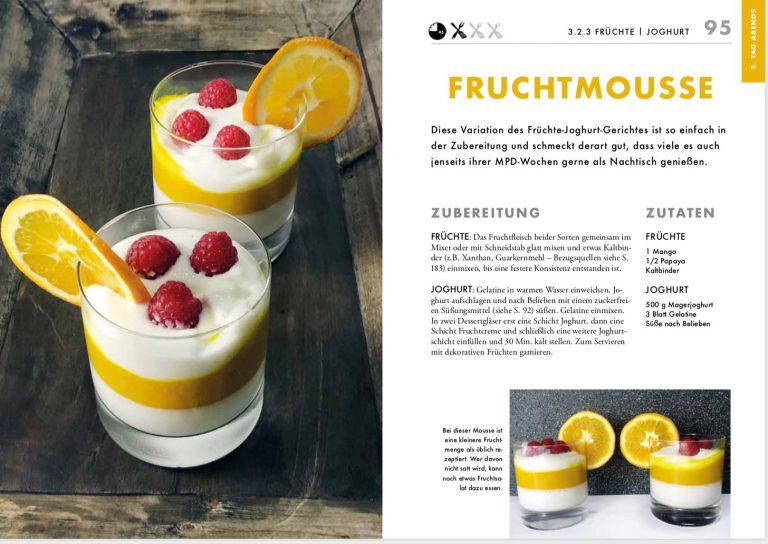 """Überraschende Alternativen auch für die Diätvorgabe """"Früchte, Joghurt"""" – hier eine verführerische Mousse, mit der man dennoch abnimmt."""